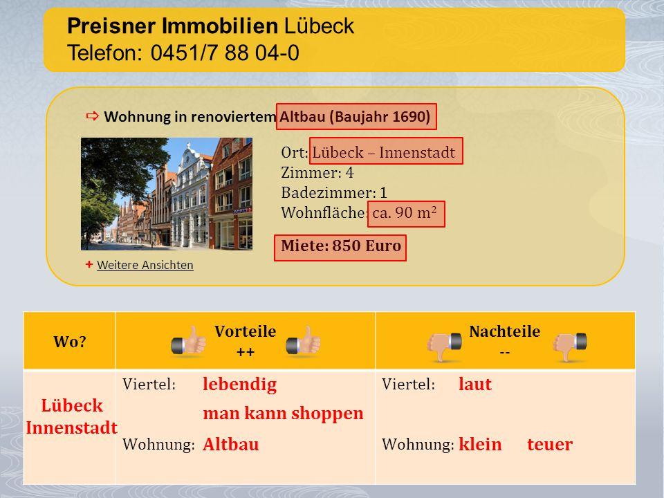 Preisner Immobilien Lübeck Telefon: 0451/7 88 04-0