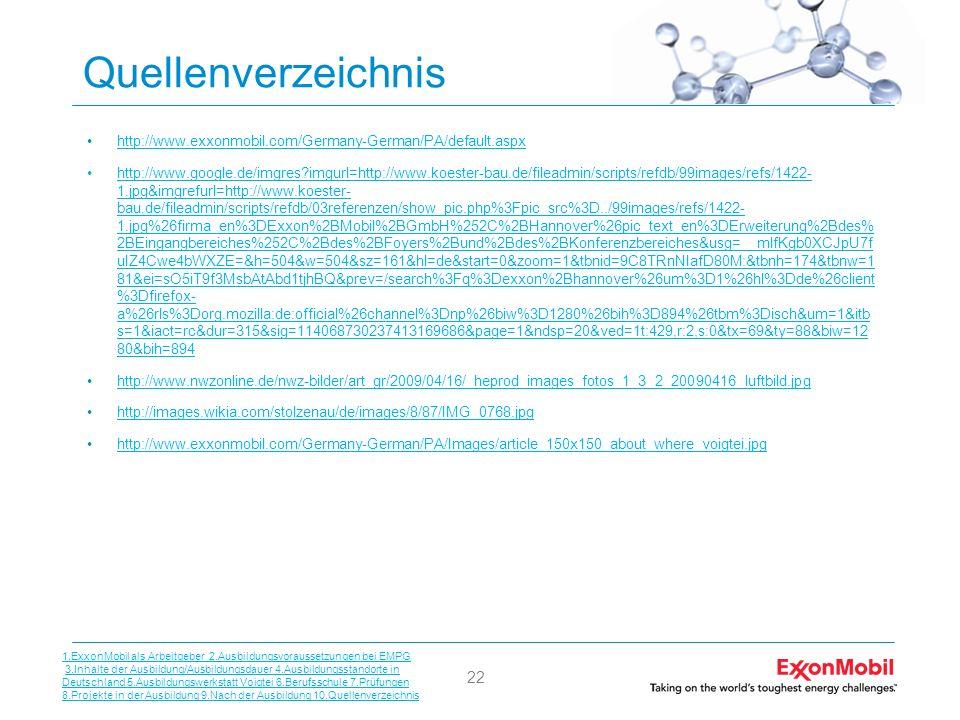 Quellenverzeichnis http://www.exxonmobil.com/Germany-German/PA/default.aspx.
