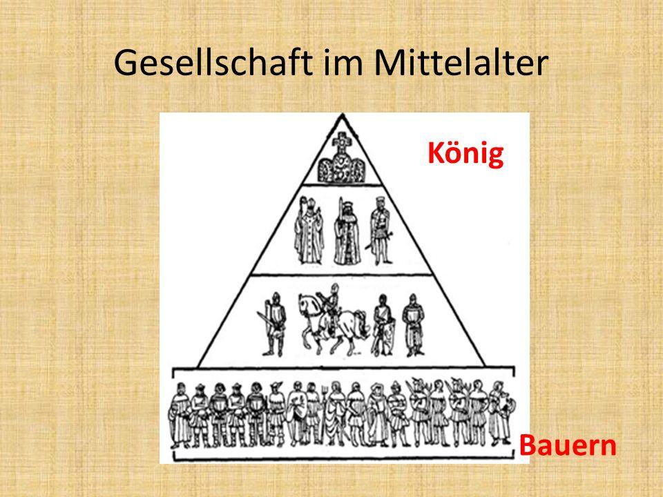 Gesellschaft im Mittelalter