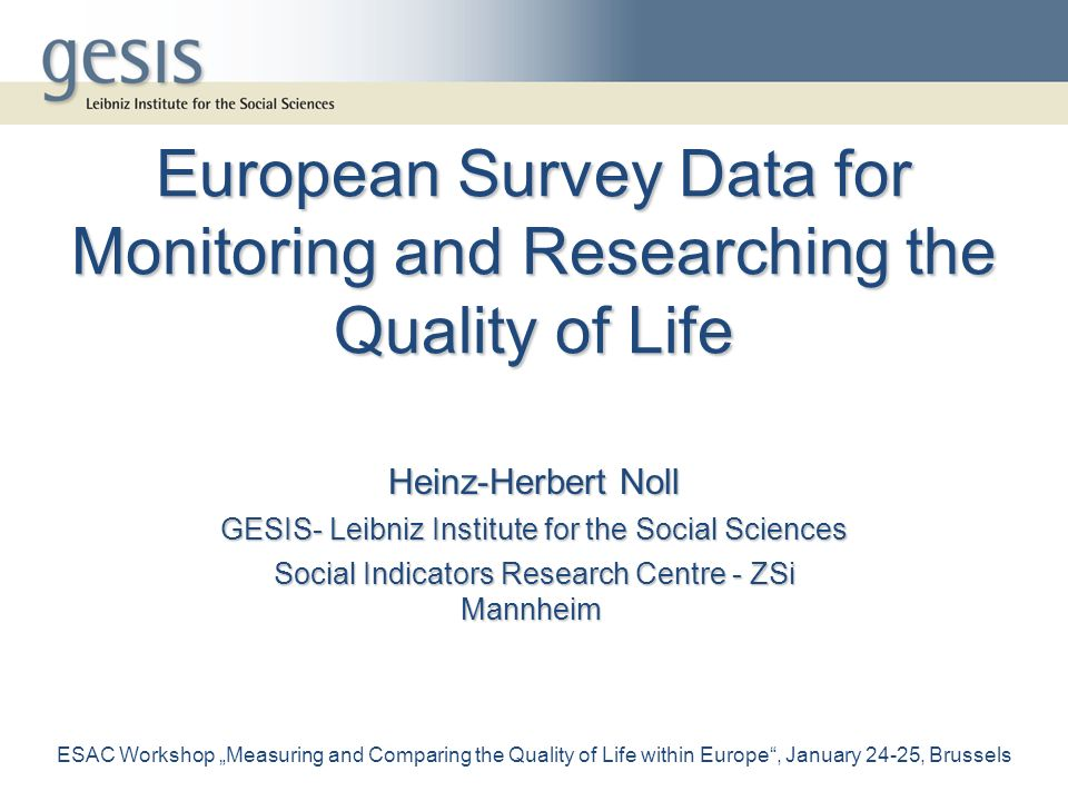 European Survey Data for Monitoring and Researching the Quality of Life