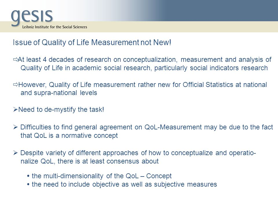 Issue of Quality of Life Measurement not New!