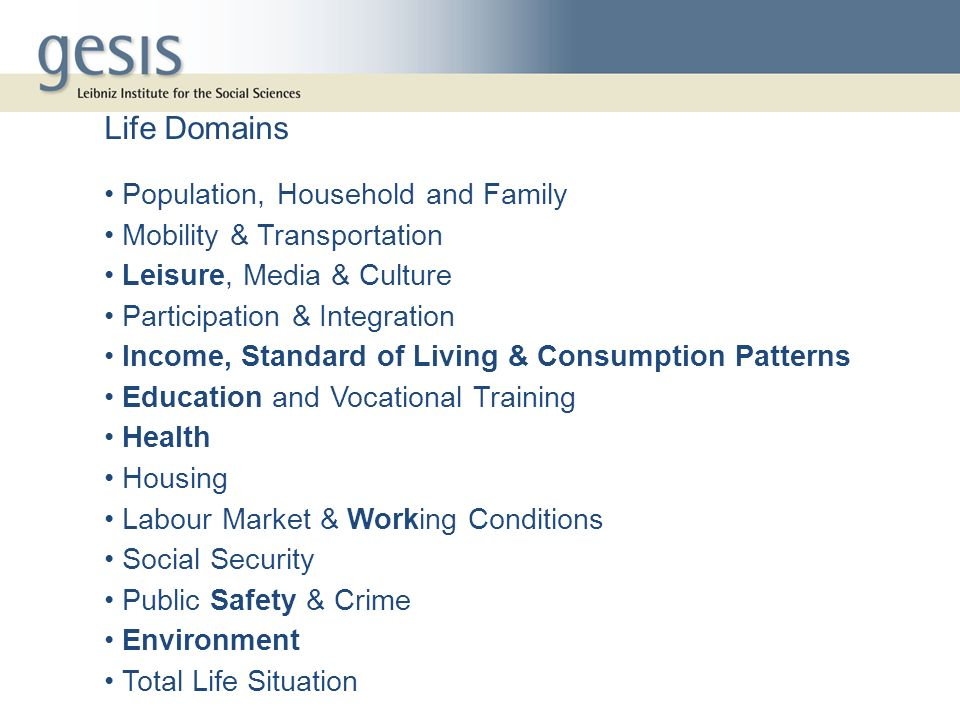 Life Domains Population, Household and Family