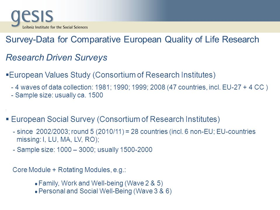 Survey-Data for Comparative European Quality of Life Research
