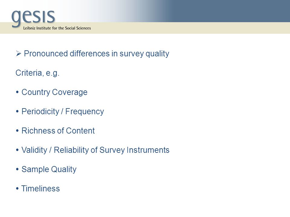  Pronounced differences in survey quality