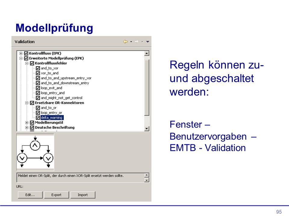 Modellprüfung Regeln können zu- und abgeschaltet werden: Fenster – Benutzervorgaben – EMTB - Validation