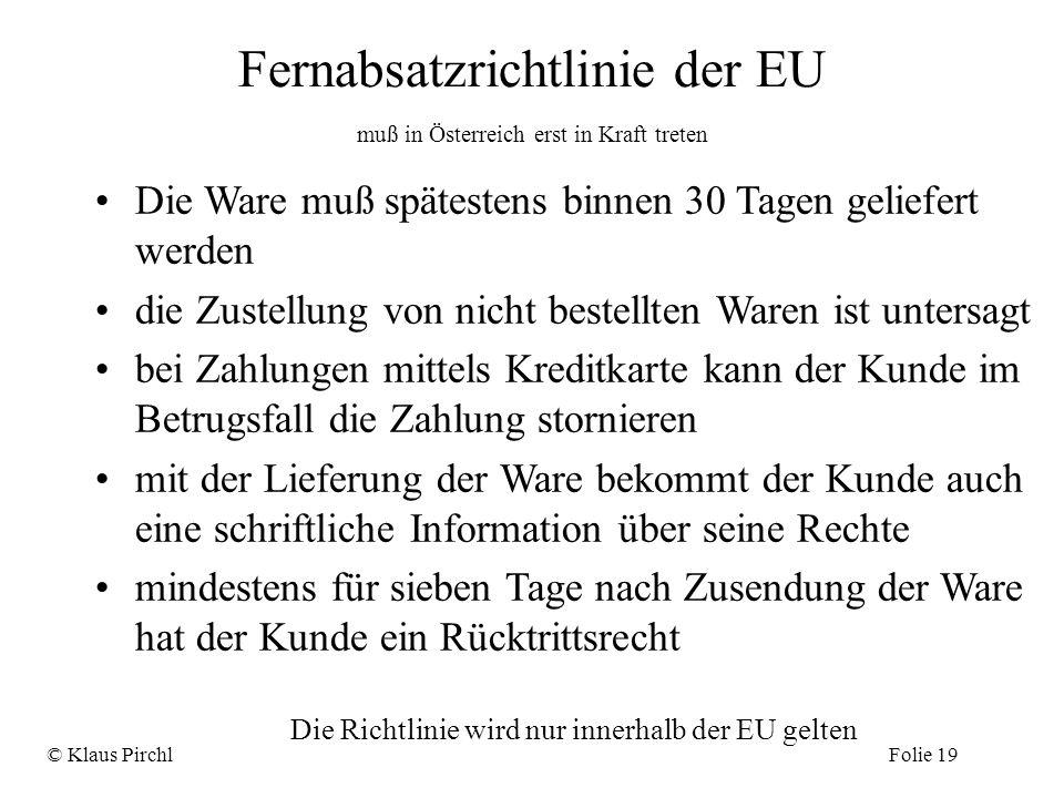 Fernabsatzrichtlinie der EU muß in Österreich erst in Kraft treten