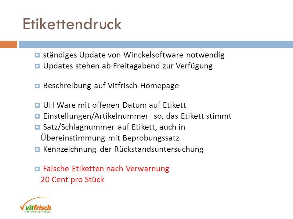 Etikettendruck ständiges Update von Winckelsoftware notwendig