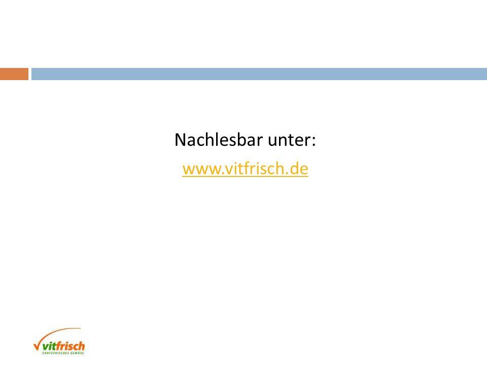 Nachlesbar unter: www.vitfrisch.de