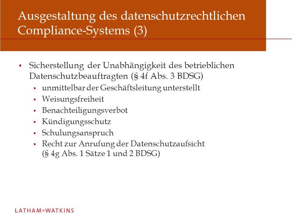 Ausgestaltung des datenschutzrechtlichen Compliance-Systems (3)