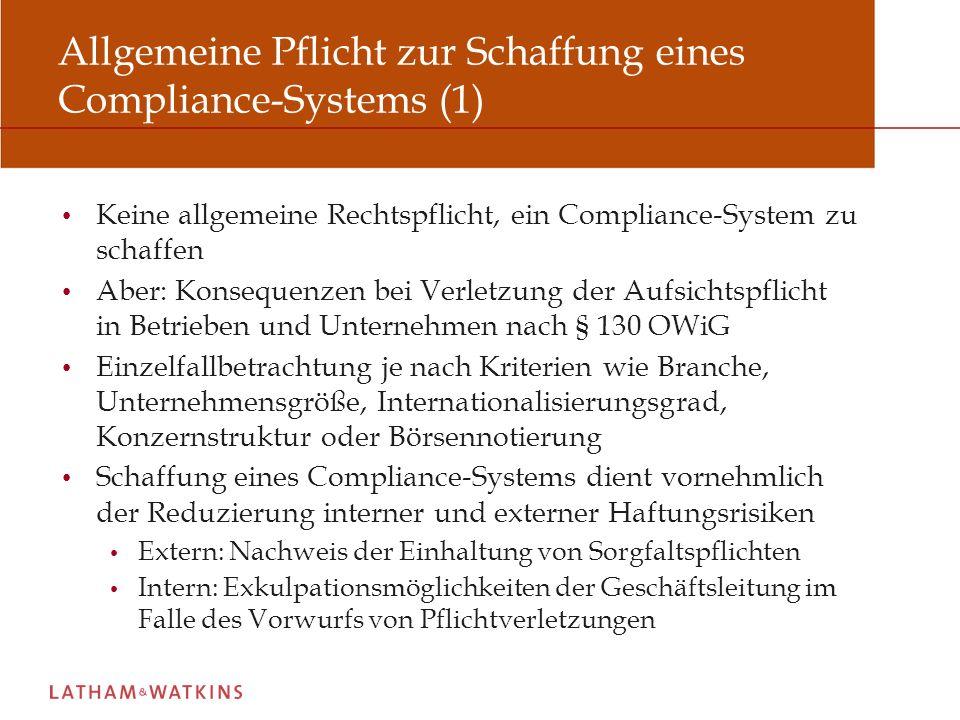 Allgemeine Pflicht zur Schaffung eines Compliance-Systems (1)