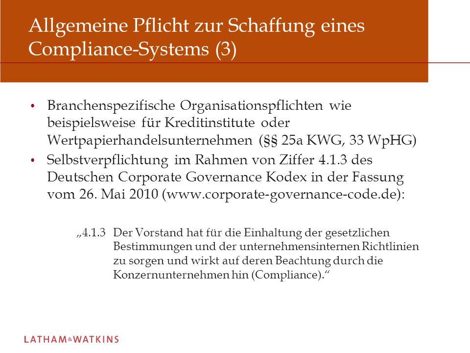 Allgemeine Pflicht zur Schaffung eines Compliance-Systems (3)