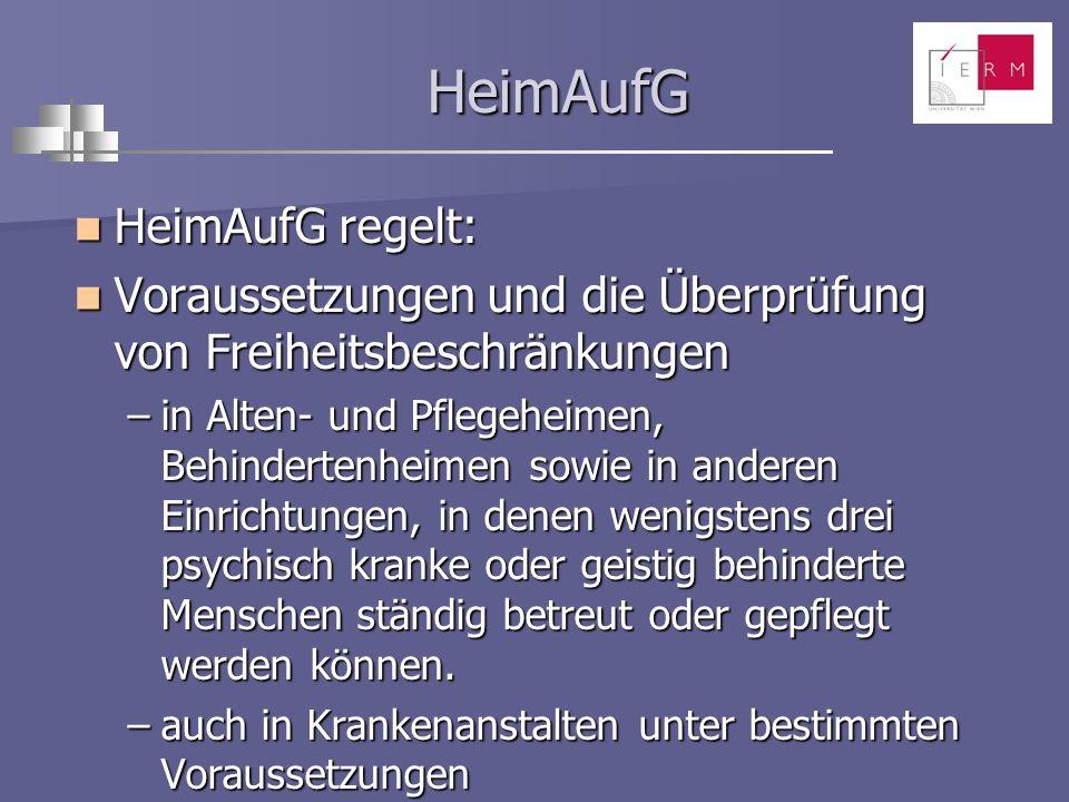 HeimAufG HeimAufG regelt: