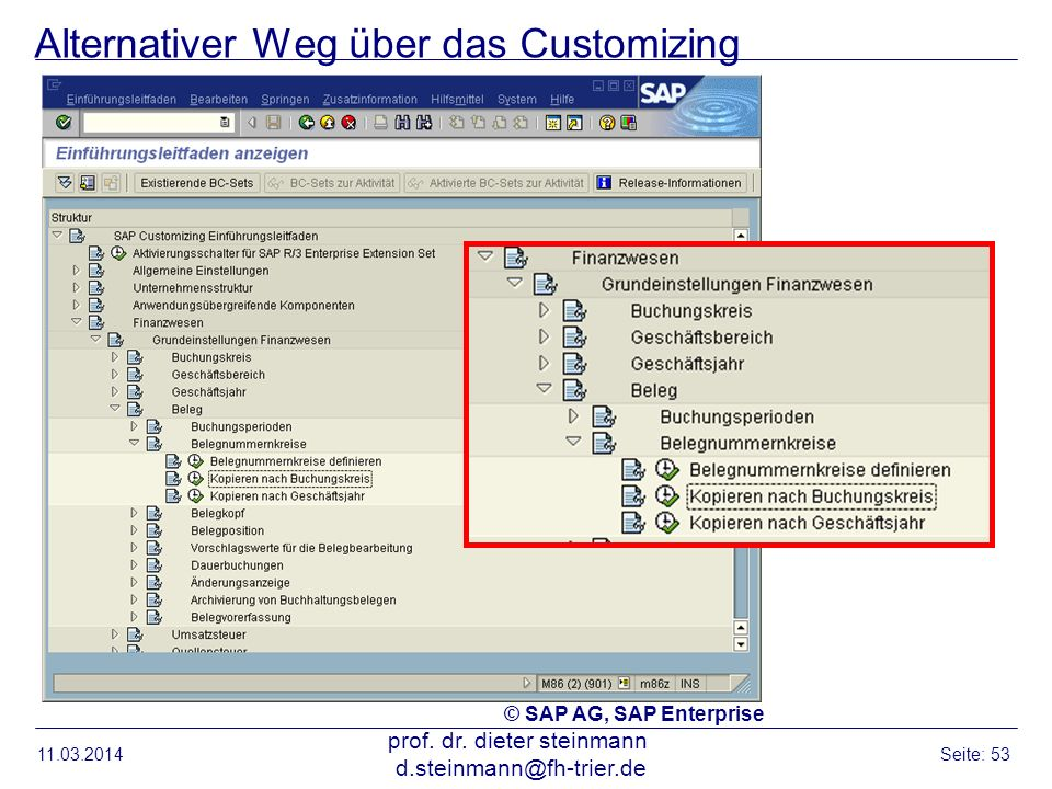Alternativer Weg über das Customizing