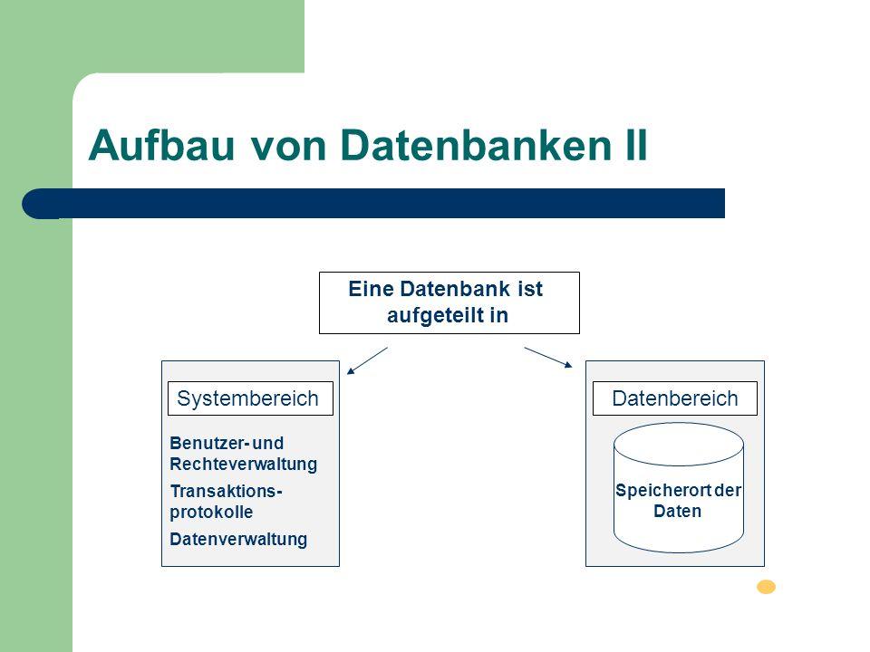 Aufbau von Datenbanken II
