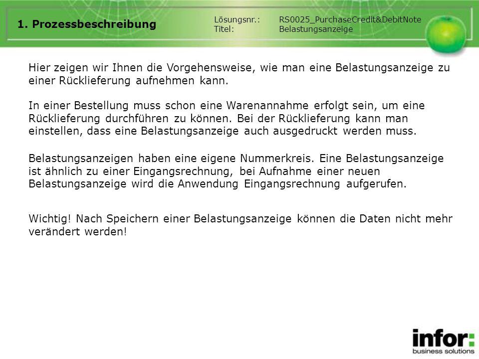 1. Prozessbeschreibung Lösungsnr.: RS0025_PurchaseCredit&DebitNote. Titel: Belastungsanzeige.
