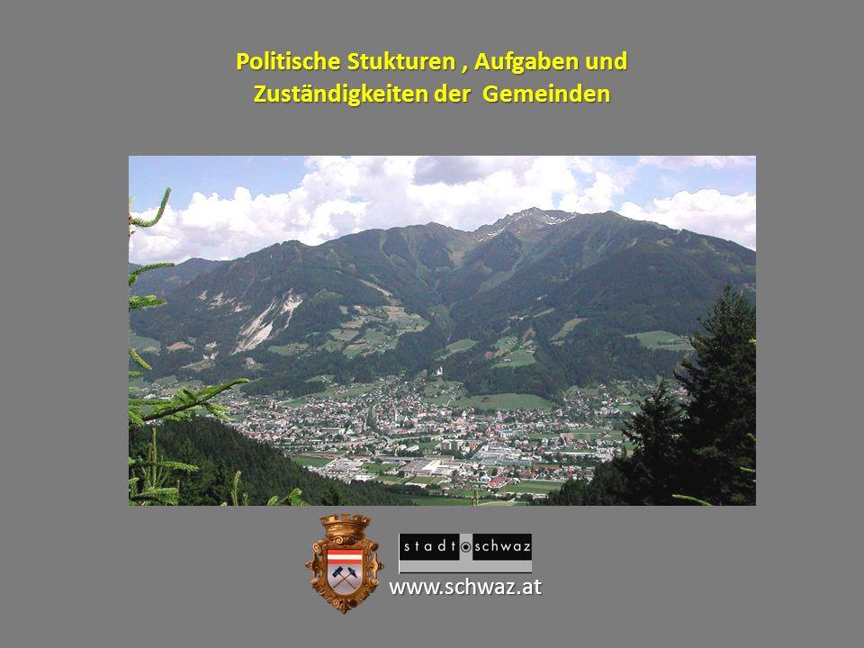 Politische Stukturen , Aufgaben und Zuständigkeiten der Gemeinden