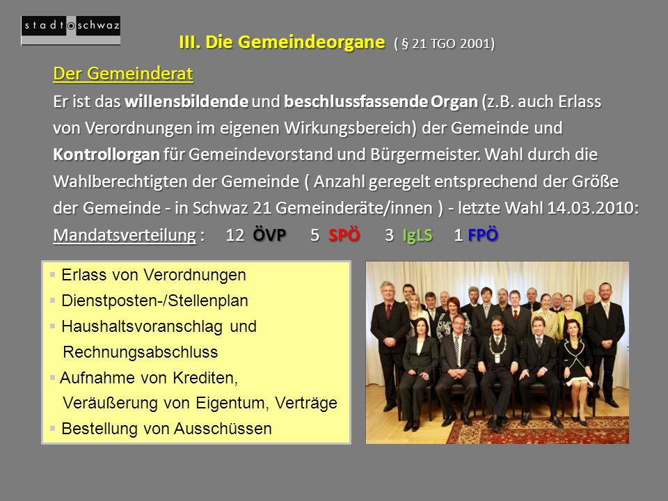 III. Die Gemeindeorgane ( § 21 TGO 2001)