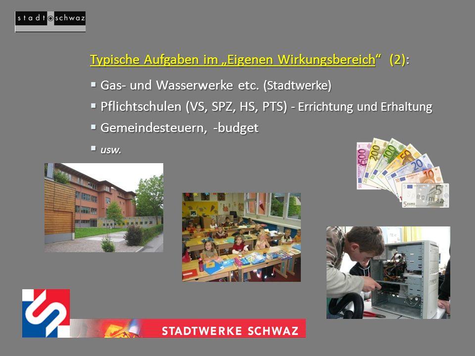 """Typische Aufgaben im """"Eigenen Wirkungsbereich (2):"""