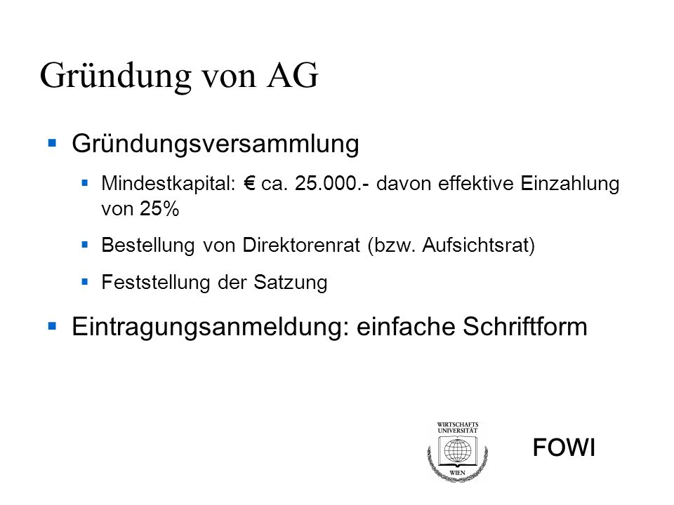 Gründung von AG Gründungsversammlung