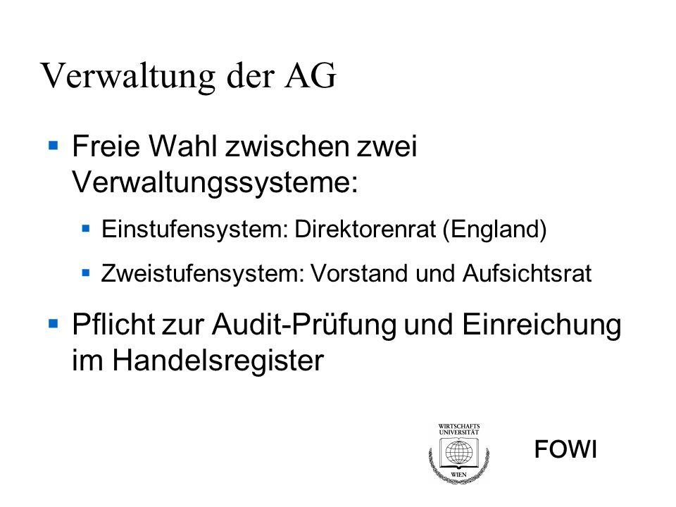 Verwaltung der AG Freie Wahl zwischen zwei Verwaltungssysteme: