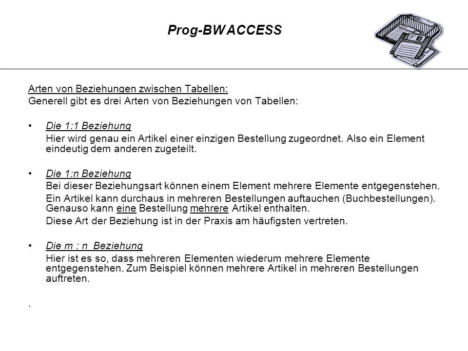 Prog-BW ACCESS Arten von Beziehungen zwischen Tabellen: