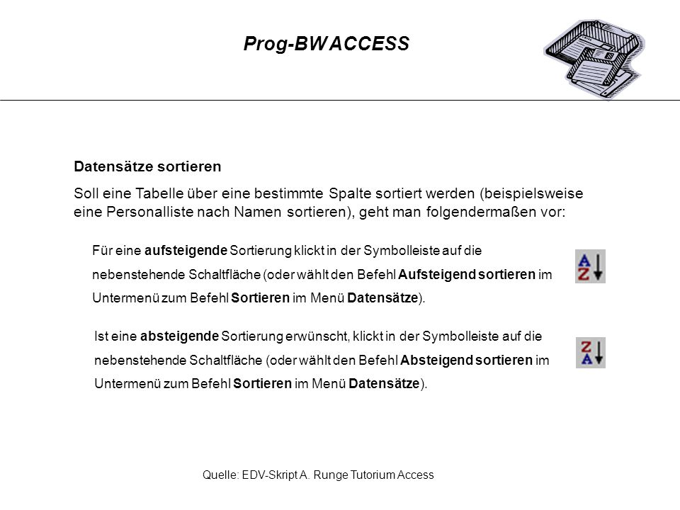 Prog-BW ACCESS Datensätze sortieren