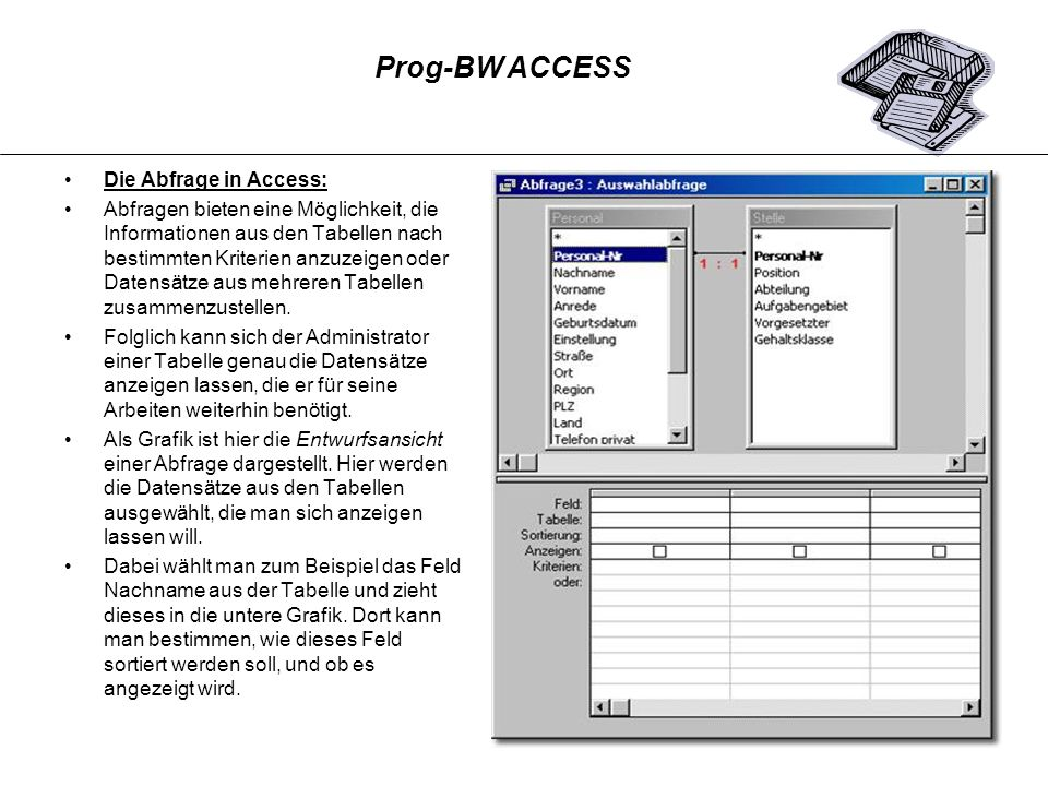 Prog-BW ACCESS Die Abfrage in Access: