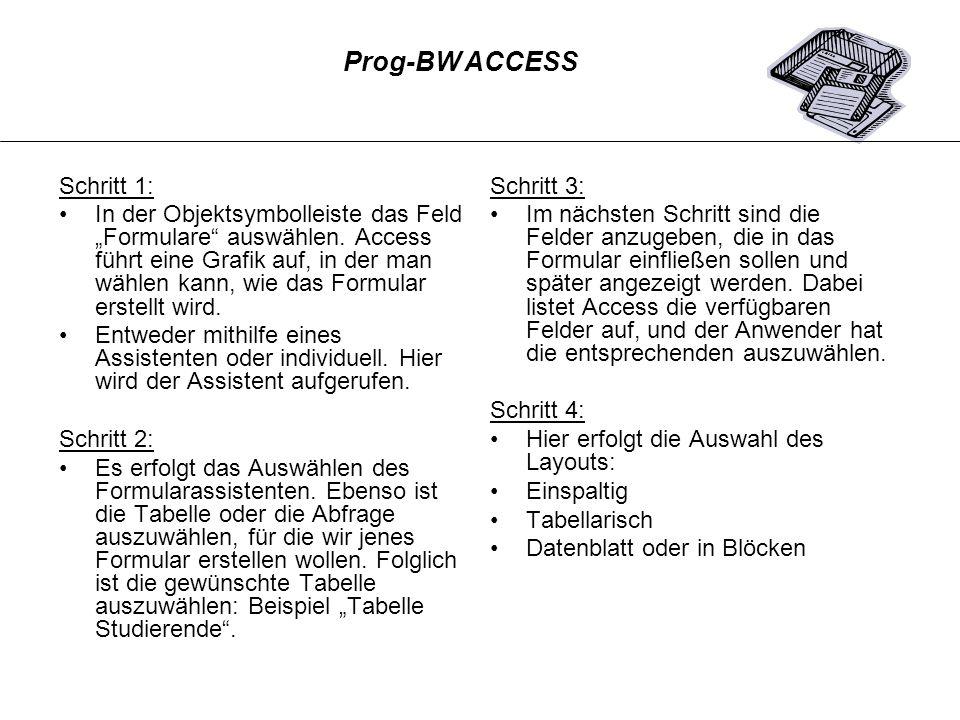 Prog-BW ACCESSSchritt 1: