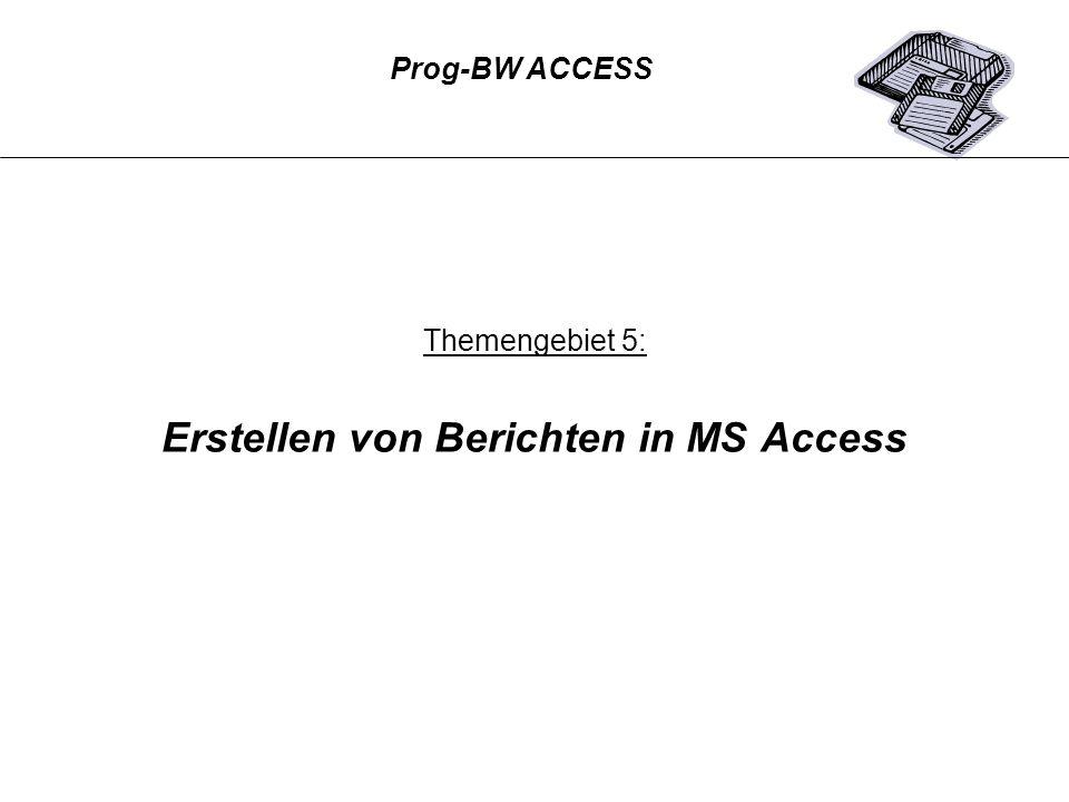 Erstellen von Berichten in MS Access