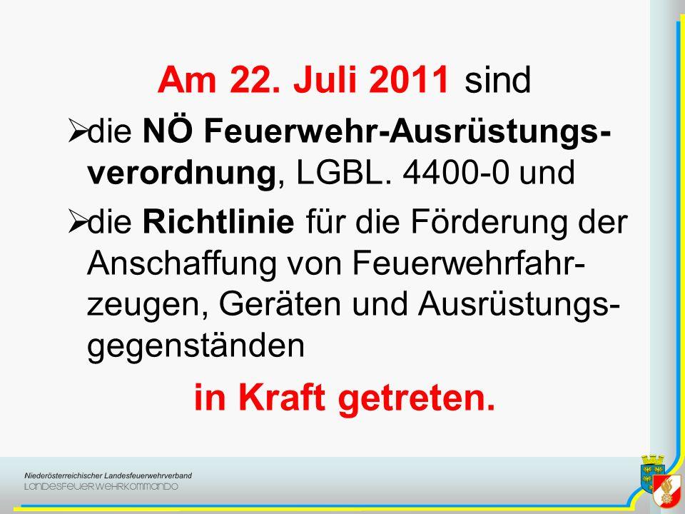 Am 22. Juli 2011 sind in Kraft getreten.