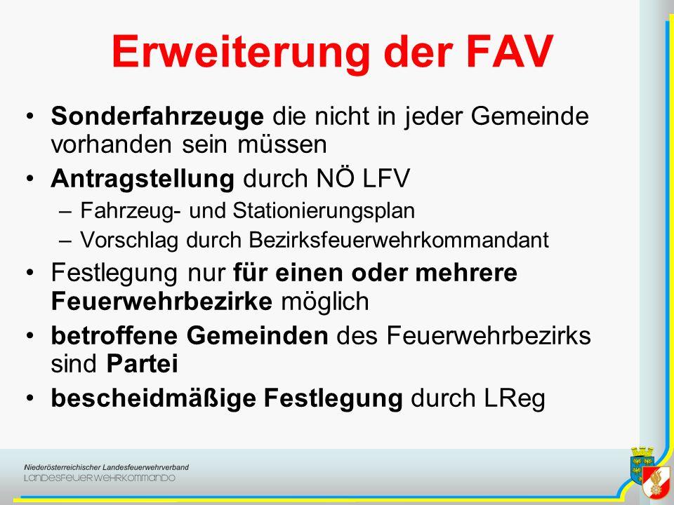 Erweiterung der FAV Sonderfahrzeuge die nicht in jeder Gemeinde vorhanden sein müssen. Antragstellung durch NÖ LFV.