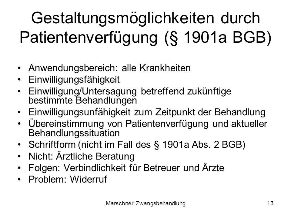 Gestaltungsmöglichkeiten durch Patientenverfügung (§ 1901a BGB)