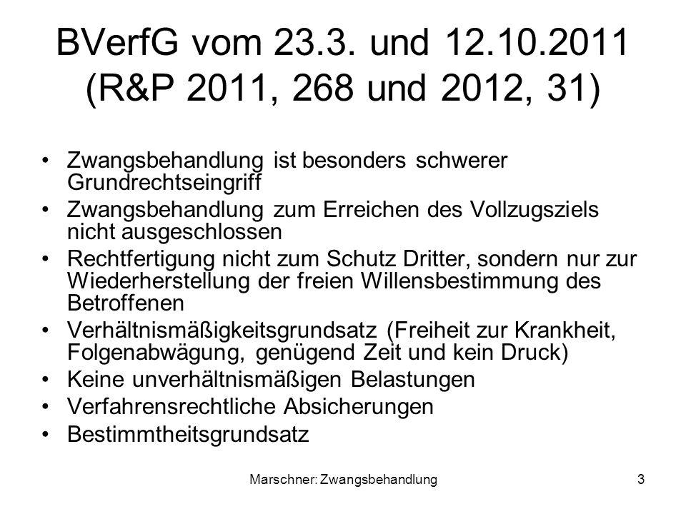 BVerfG vom 23.3. und 12.10.2011 (R&P 2011, 268 und 2012, 31)
