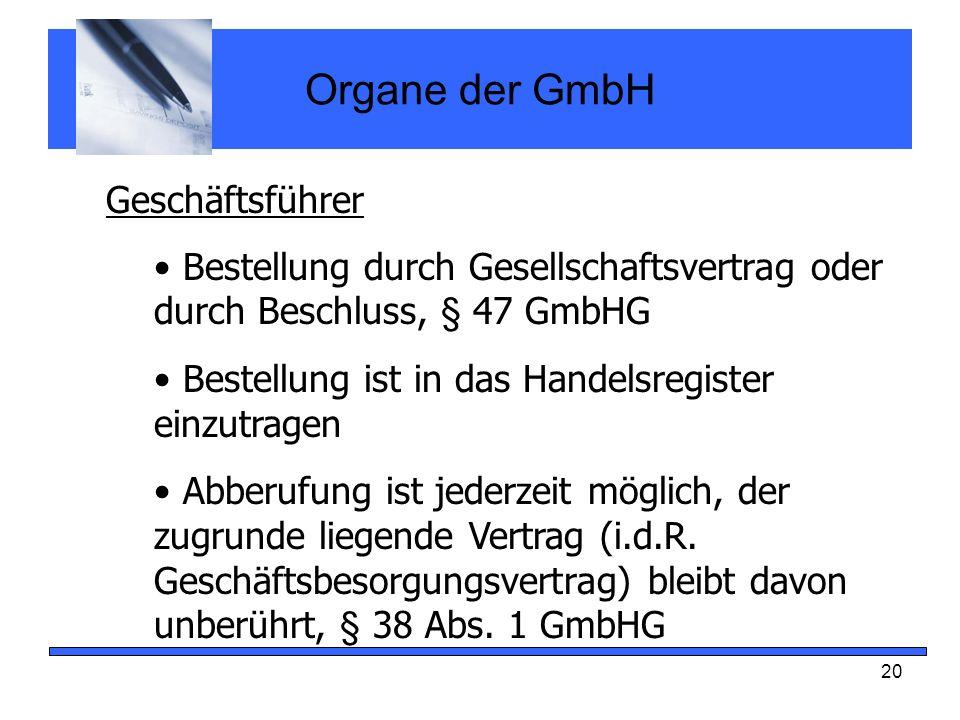 Organe der GmbH Geschäftsführer