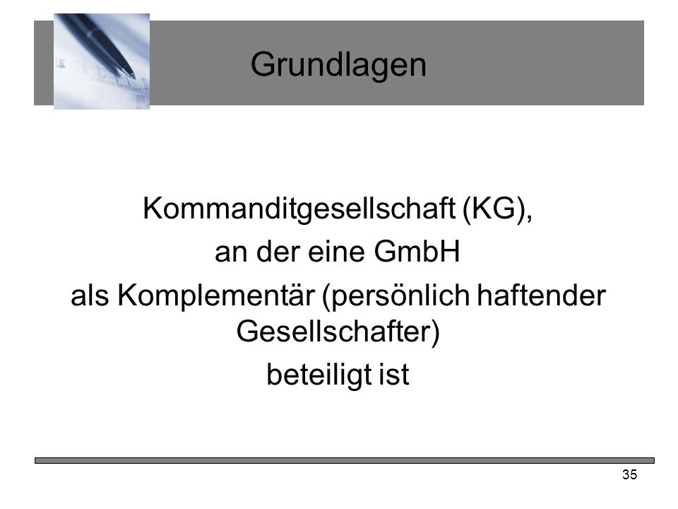 Grundlagen Kommanditgesellschaft (KG), an der eine GmbH