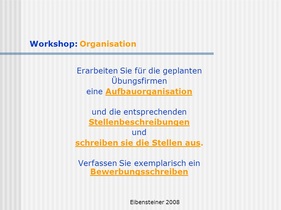 Workshop: Organisation