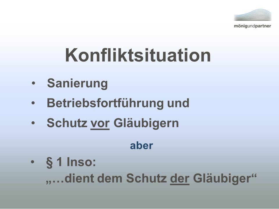 Konfliktsituation Sanierung Betriebsfortführung und