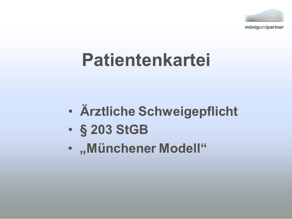 Patientenkartei Ärztliche Schweigepflicht § 203 StGB
