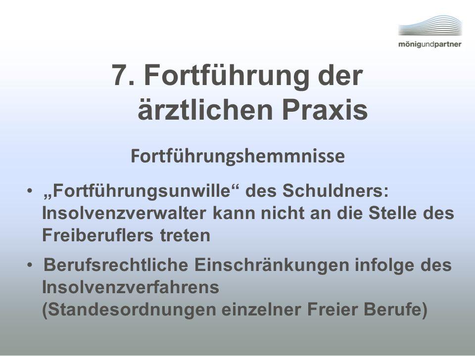7. Fortführung der ärztlichen Praxis
