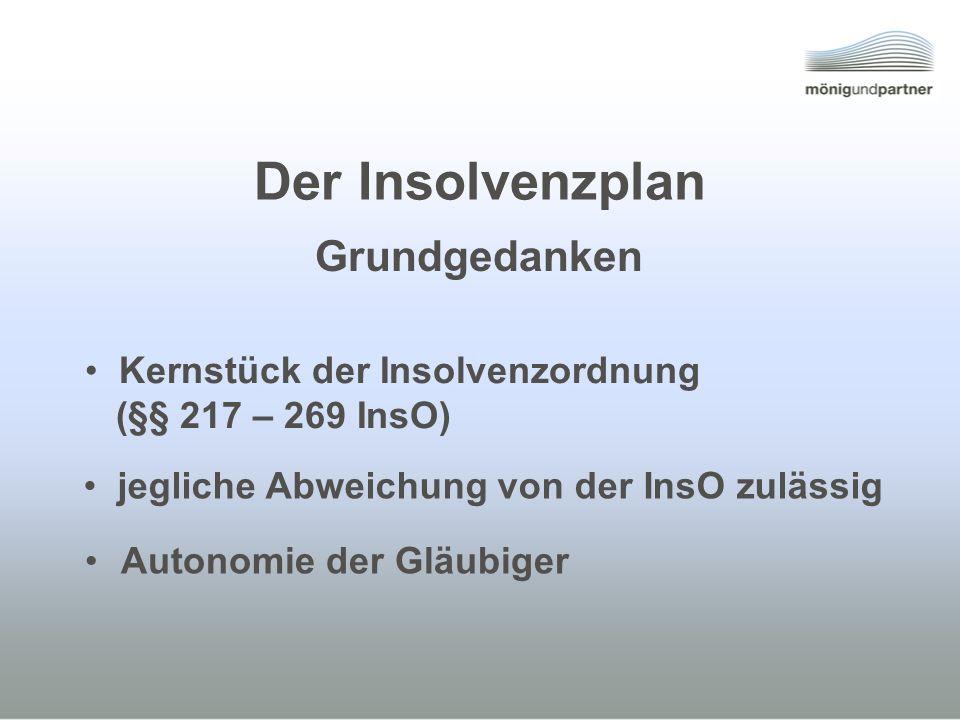 Der Insolvenzplan Grundgedanken Kernstück der Insolvenzordnung