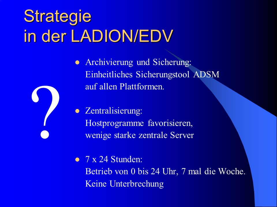 Strategie in der LADION/EDV