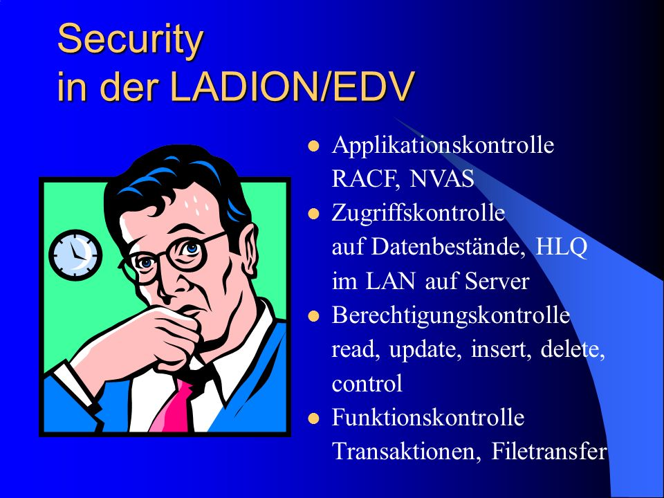 Security in der LADION/EDV