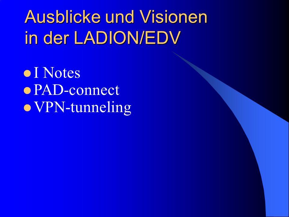 Ausblicke und Visionen in der LADION/EDV