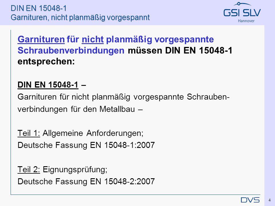 DIN EN 15048-1 Garnituren, nicht planmäßig vorgespannt