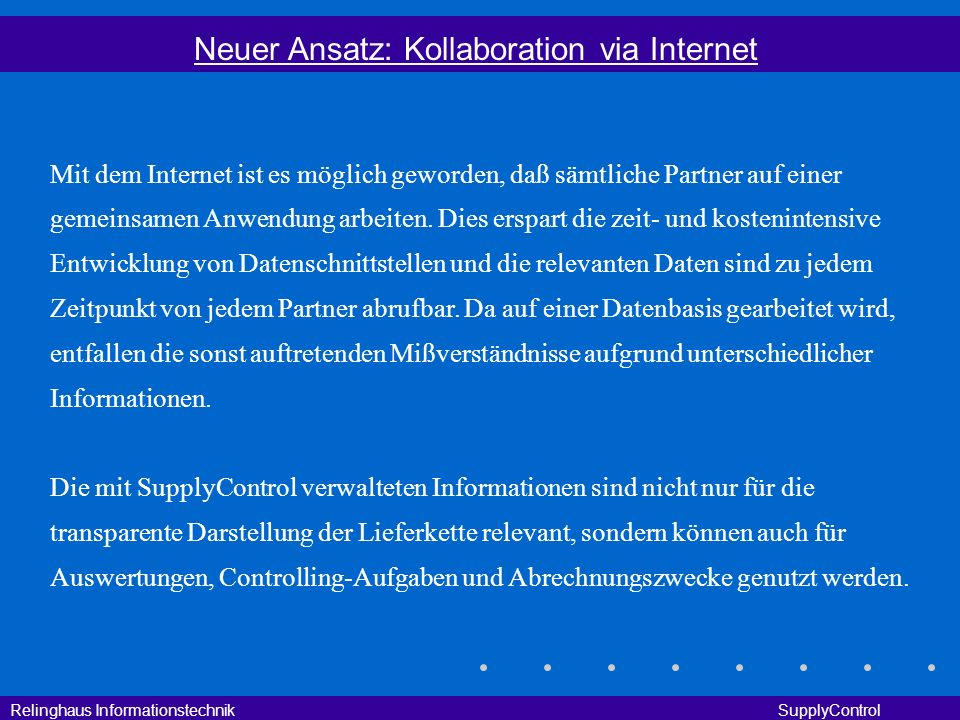 Neuer Ansatz: Kollaboration via Internet
