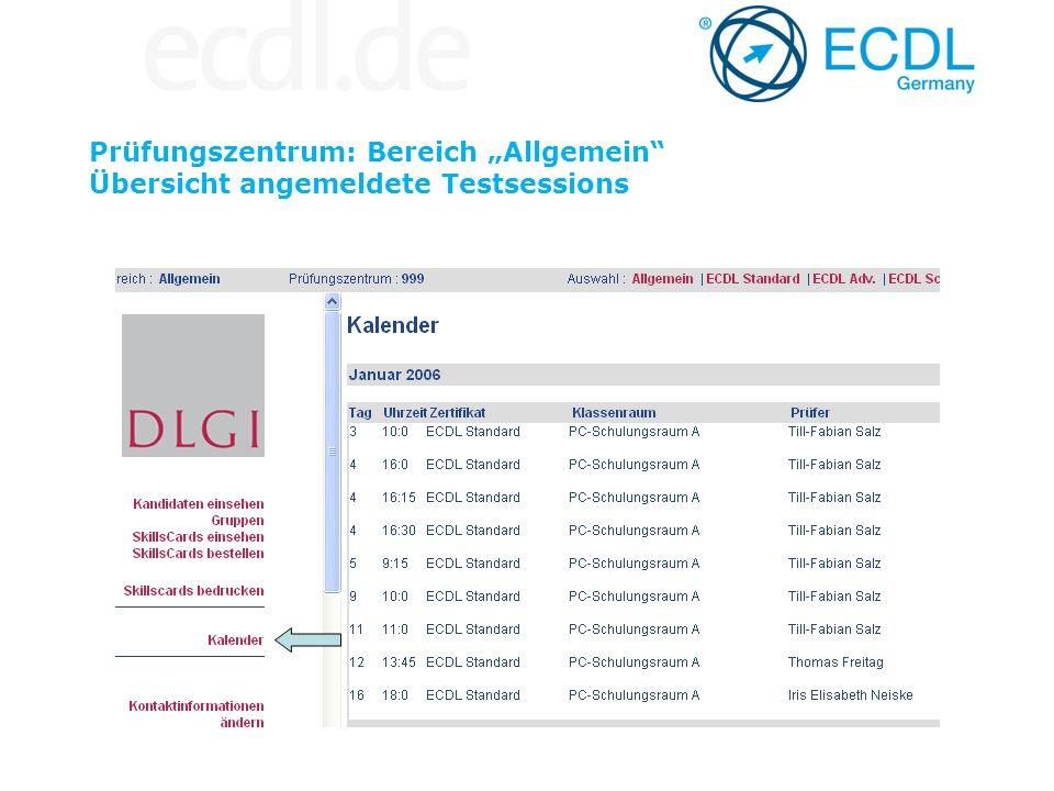 """Prüfungszentrum: Bereich """"Allgemein Übersicht angemeldete Testsessions"""