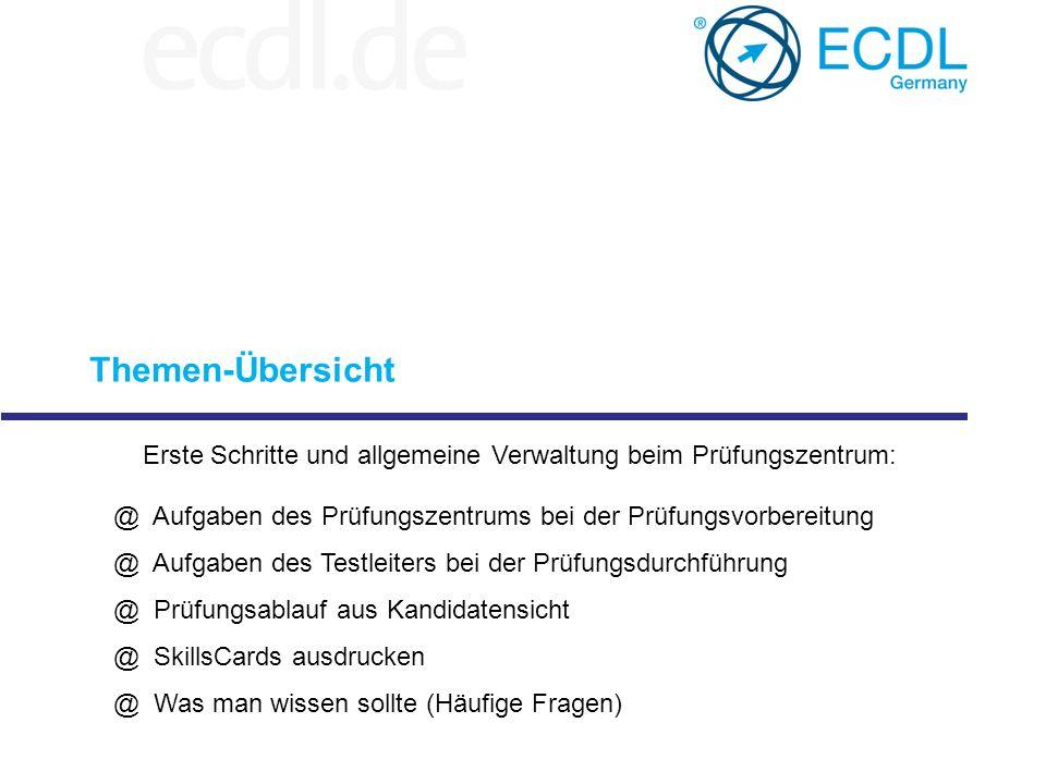 Themen-Übersicht Erste Schritte und allgemeine Verwaltung beim Prüfungszentrum: Aufgaben des Prüfungszentrums bei der Prüfungsvorbereitung.