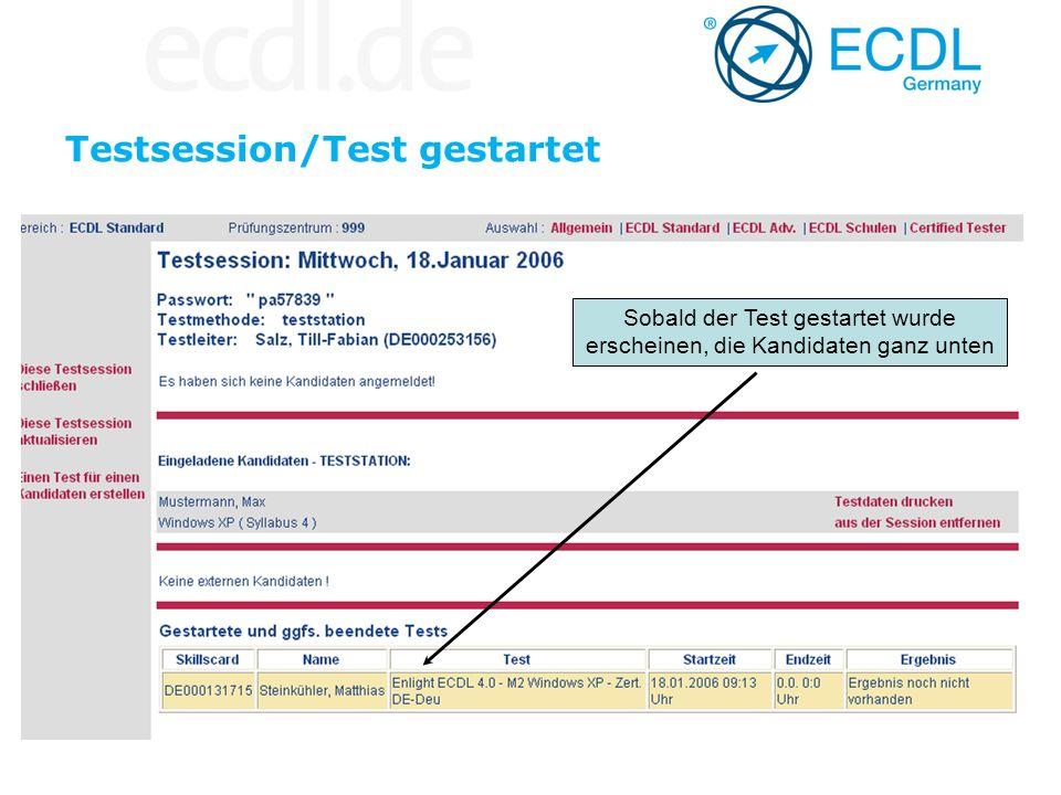 Testsession/Test gestartet