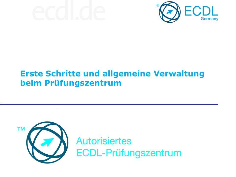 Erste Schritte und allgemeine Verwaltung beim Prüfungszentrum