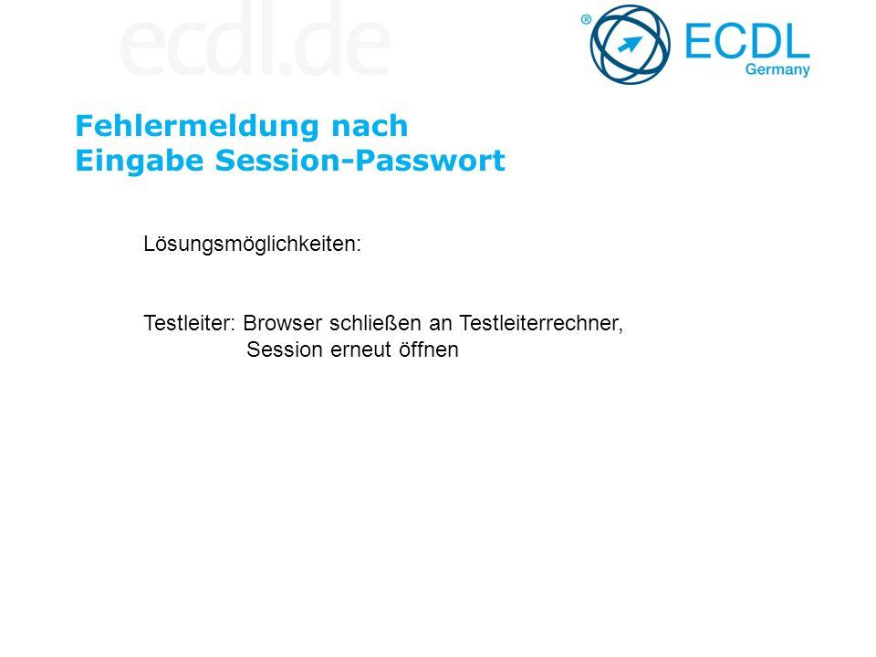 Fehlermeldung nach Eingabe Session-Passwort